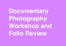http://www.lidf.co.uk/documentary-photography-workshop-and-folio-review/